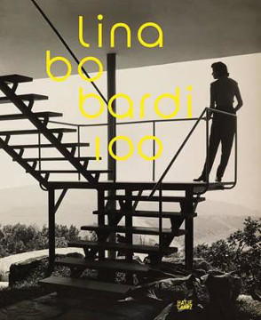Picture of Lina Bo Bardi 100: Brazil's Alternative Path to Modernism