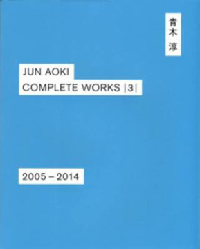 Picture of Jun Aoki - Complete Works 3 2005-2014