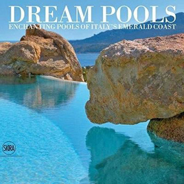 Picture of Dream Pools: Enchanting Pools of Italy's Emerald Coast