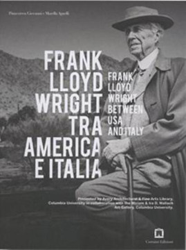 Picture of Frank Lloyd Wright - Between USA And Italy
