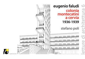 Picture of Eugenio Faludi's Montecatini Summer Village in Cervia 1936-1938