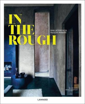 Picture of In the Rough: Raw Materials and Rugged Makers