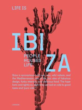 Picture of Life is Ibiza: People Houses Life