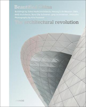 Picture of Beautified China: The Architectural Revolution