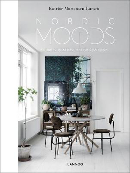 Picture of Nordic Moods: A Guide to Successful Interior Decoration