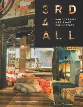 Picture of 3rd4all - How to Create A Relevant Public Space