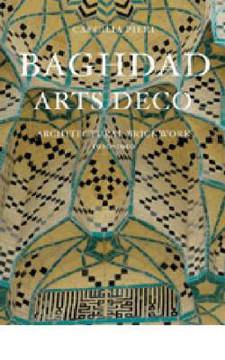 Picture of Baghdad Arts Deco: Architectural Brickwork 1920-1950