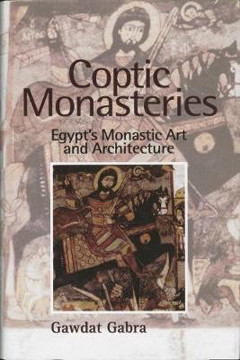 Picture of Coptic Monasteries Art and Architecture of Early Christian Egypt