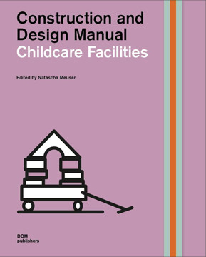 Picture of Childcare Facilities: Construction and Design Manual