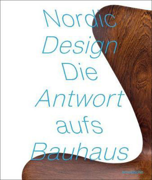 Picture of Nordic Design: The Response to the Bauhaus