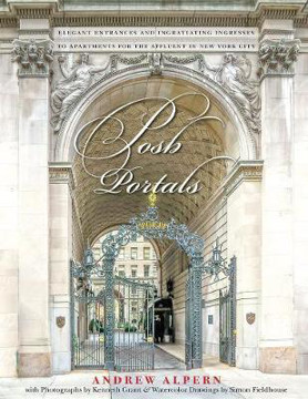 Picture of Posh Portals: Elegant Entrances & Ingratiating Ingresses to Apartments for the Affluent in NYC