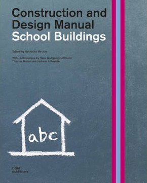 Picture of School Buildings: Construction and Design Manual