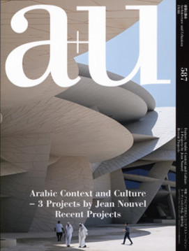 Picture of A+U 587 19:08 Arabic Context and Culture - 3 Recent Projects from Jean Nouvel