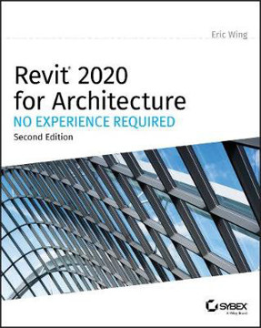 Picture of Revit 2020 for Architecture: No Experience Required