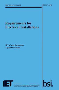 Picture of Requirements for Electrical Installations, IET Wiring Regulations, Eighteenth Edition, BS 7671:2018