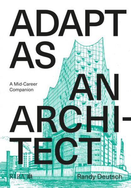 Picture of Adapt As An Architect: A Mid-Career Companion