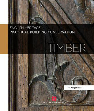 Picture of Practical Building Conservation: Timber