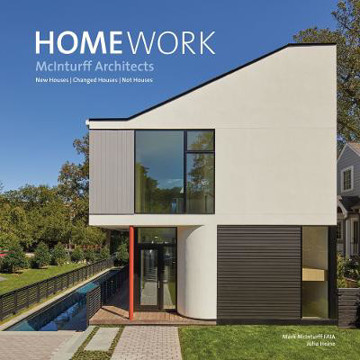 Picture of About the House: Works by McInturff Architects