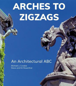 Picture of Arches to Zigzags: An Architectural ABC