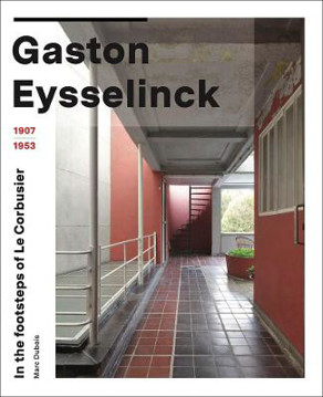 Picture of Gaston Eysselinck 1907-1953: In the Footsteps of Le Corbusier