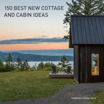 Picture of 150 Best New Cottage and Cabin Ideas