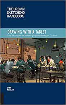 Picture of The Urban Sketching Handbook: Drawing with a Tablet: Easy Techniques for Mastering Digital Drawing on Location