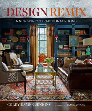 Picture of Design Remix: A New Spin on Traditional Rooms