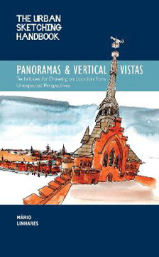 Picture of The Urban Sketching Handbook Panoramas and Vertical Vistas: Techniques for Drawing on Location from Unexpected Perspectives: Volume 13