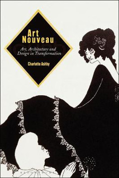 Picture of Art Nouveau: Art, Architecture and Design in Transformation