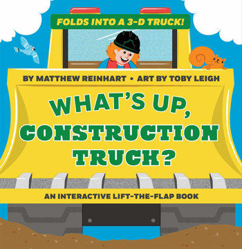 Picture of What's Up, Construction Truck? (A Pop Magic Book): Folds into a 3-D Truck!