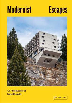 Picture of Modernist Escapes: An Architectural Travel Guide
