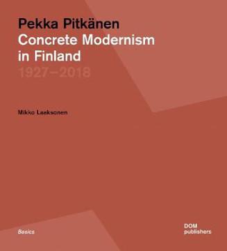 Picture of Pekka Pitkanen 1927-2018: Concrete Modernism in Finland