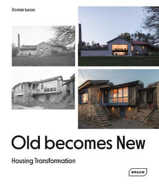 Picture of Old Becomes New: Housing Transformation