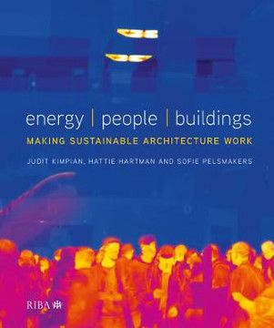 Picture of Energy / People / Buildings: Making sustainable architecture work