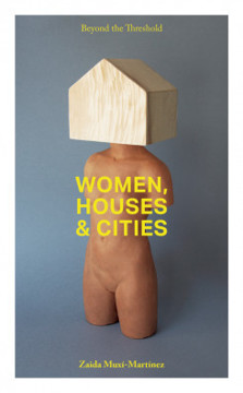 Picture of Beyond The Threshold - Women, Houses, Cities
