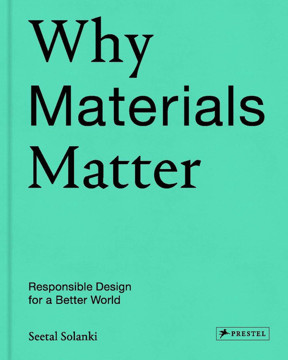 Picture of Why Materials Matter: Responsible Design for a Better World