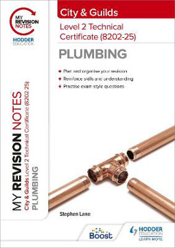 Picture of My Revision Notes: City & Guilds Level 2 Technical Certificate in Plumbing (8202-25)