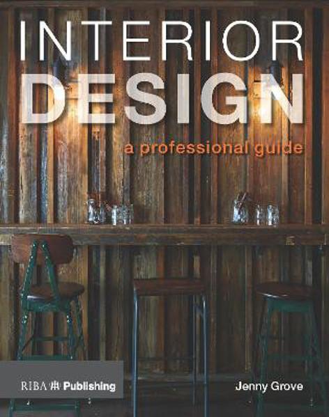 Picture of Interior Design: A Professional Guide