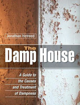 Picture of The Damp House: A Guide to the Causes and Treatment of Dampness