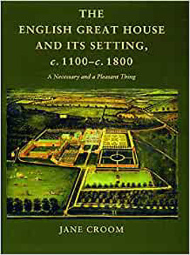 Picture of English Great House & Its Setting 1100-1800