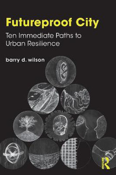 Picture of Futureproof City: Ten Immediate Paths to Urban Resilience