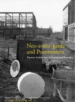 Picture of Neo-avant-garde and Postmodern: Postwar Architecture in Britain and Beyond