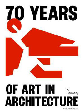 Picture of 70 Years of Art in Architecture in Germany