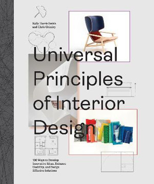 Picture of Universal Principles of Interior Design: 100 Ways to Develop Innovative Ideas, Enhance Usability, and Design Effective Solutions