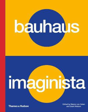 Picture of Bauhaus Imaginista: A School in the World