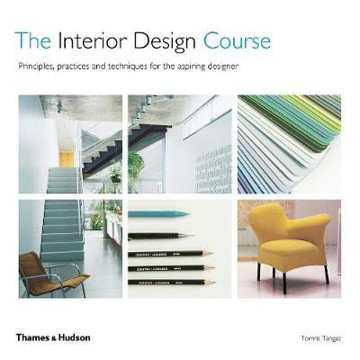 Picture of The Interior Design Course: Principles, Practices and Techniques for the Aspiring Designer