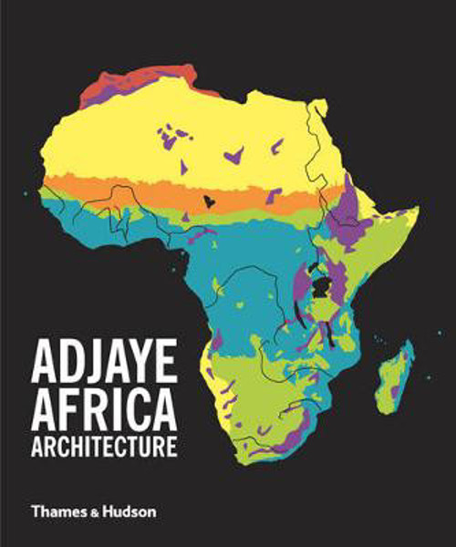 Picture of Adjaye * Africa * Architecture: A Photographic Survey of Metropolitan Architecture