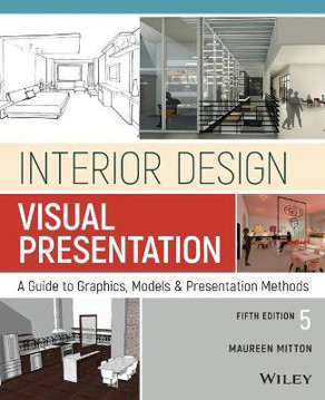 Picture of Interior Design Visual Presentation: A Guide to Graphics, Models and Presentation Methods