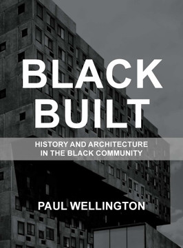 Picture of Black Built: History and Architecture in the Black Community