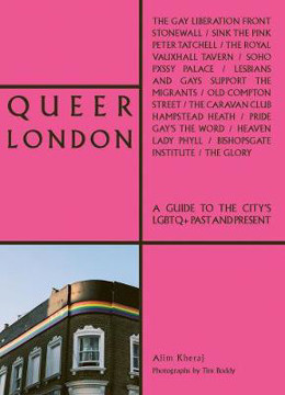 Picture of Queer London: A Guide to the City's LGBTQ+ Past and Present